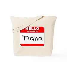 Hello my name is Tiana Tote Bag