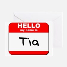 Hello my name is Tia Greeting Card