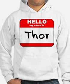 Hello my name is Thor Hoodie