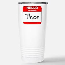Hello my name is Thor Travel Mug