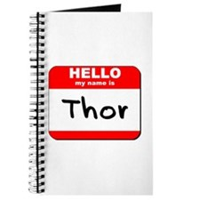 Hello my name is Thor Journal