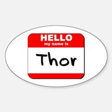 Hello my name is Thor Oval Decal