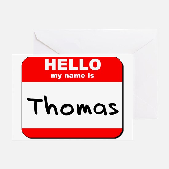 Hello my name is Thomas Greeting Card