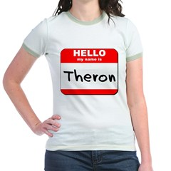 Hello my name is Theron Jr. Ringer T-Shirt