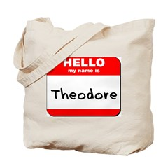 Hello my name is Theodore Tote Bag