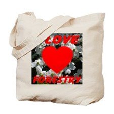 I Love Forestry Tote Bag