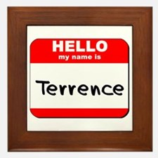 Hello my name is Terrence Framed Tile