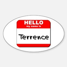Hello my name is Terrence Oval Decal