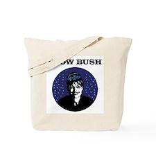 Snow Bush Anti Palin Tote Bag