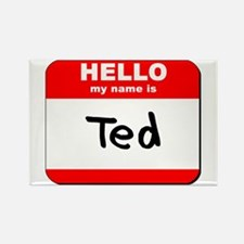 Hello my name is Ted Rectangle Magnet