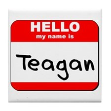 Hello my name is Teagan Tile Coaster