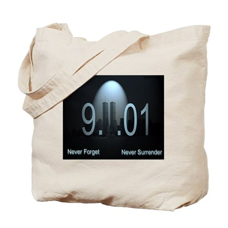 9-11 Never Forget Never Surre Tote Bag