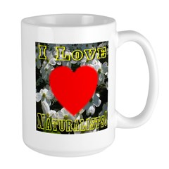 I Love Naturalists Mug