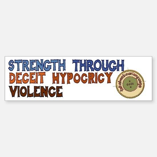 Strength Through Violence Bumper Bumper Sticker