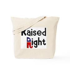 Raised Right 1 Tote Bag