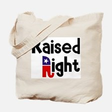 Raised Right 1 Tote Bag