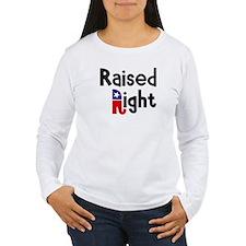 Raised Right 1 T-Shirt