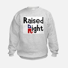 Raised Right 1 Sweatshirt