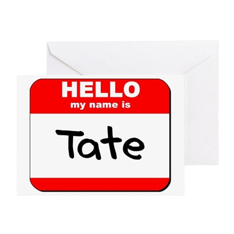Hello my name is Tate Greeting Card