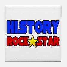 """History Rock Star"" Tile Coaster"