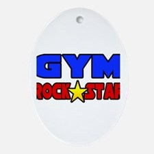 """Gym Rock Star"" Oval Ornament"