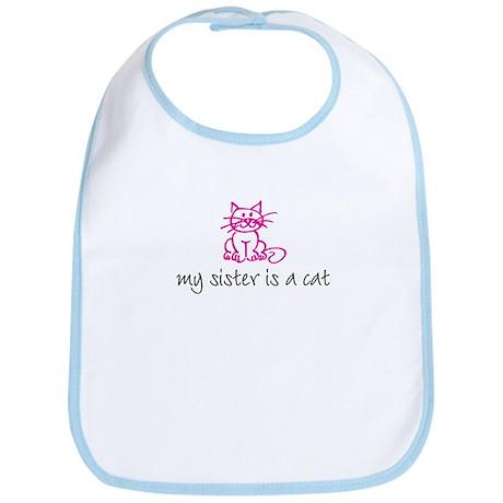 My sister is a cat - pink Bib