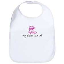 My sister is a cat - pink Bib