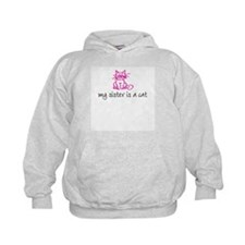 My sister is a cat - pink Hoodie