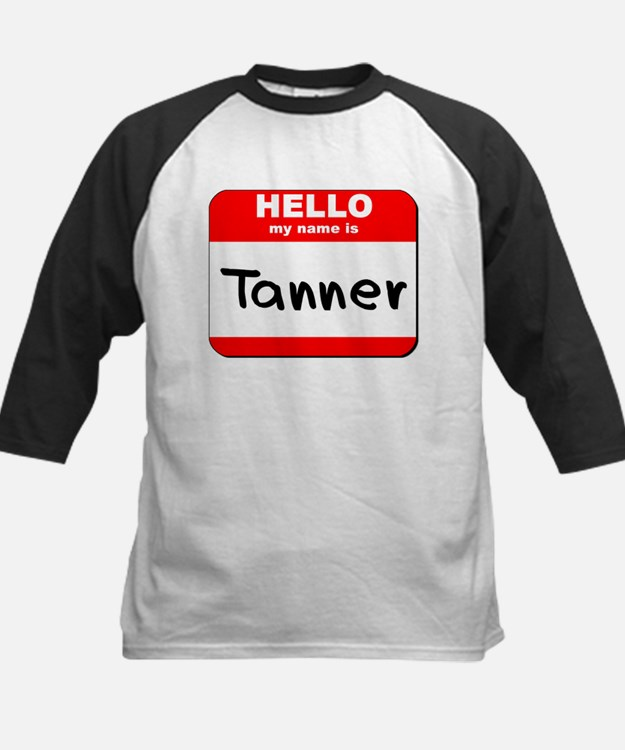 Hello my name is Tanner Tee