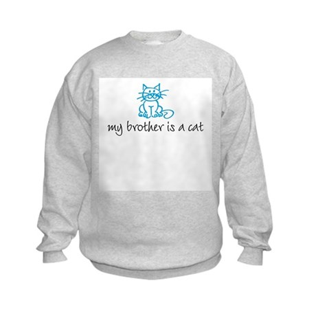 My brother is a cat - blue Kids Sweatshirt