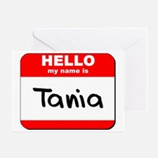 Hello my name is Tania Greeting Card
