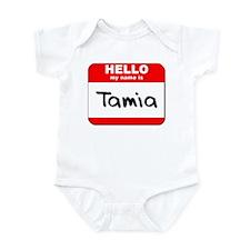 Hello my name is Tamia Infant Bodysuit