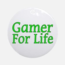 Gamer For Life Ornament (Round)