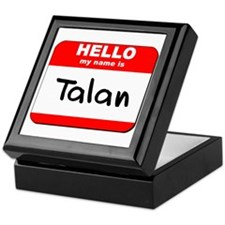 Hello my name is Talan Keepsake Box