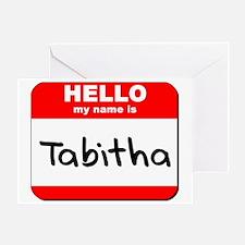 Hello my name is Tabitha Greeting Card