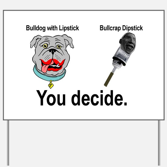 Lipstick Bulldog Yard Sign