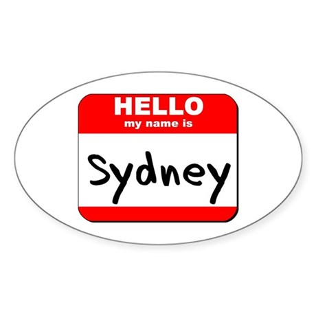 Hello my name is Sydney Oval Sticker