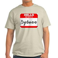 Hello my name is Sydnee Light T-Shirt