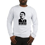 WWRD - Ronald Reagan Long Sleeve T-Shirt
