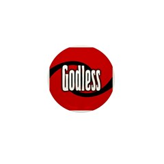 Godless Small One Inch Button