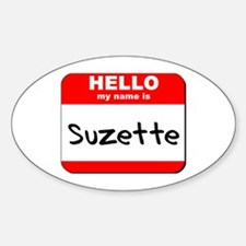 Hello my name is Suzette Oval Decal