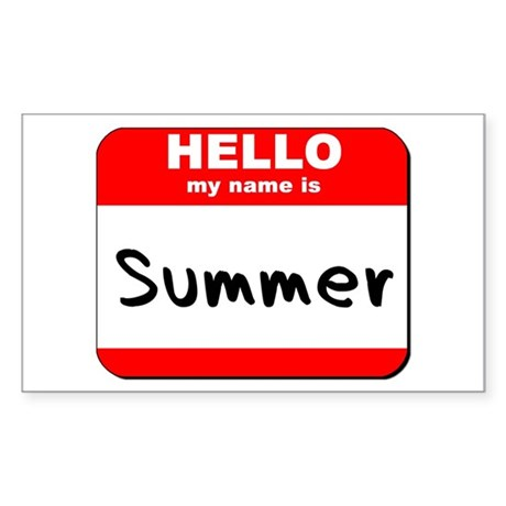 Hello my name is Summer Rectangle Sticker