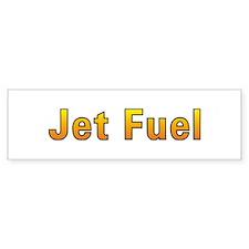 Jet Fuel Bumper Bumper Sticker