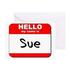Hello my name is Sue Greeting Card