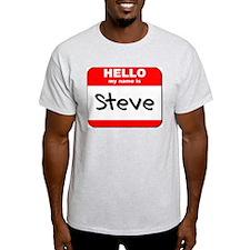 Hello my name is Steve T-Shirt