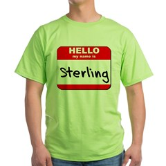 Hello my name is Sterling T-Shirt