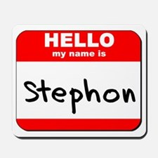 Hello my name is Stephon Mousepad