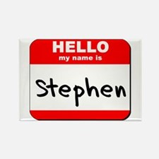Hello my name is Stephen Rectangle Magnet