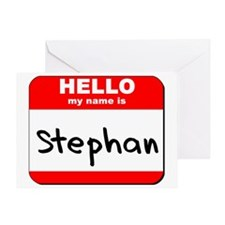 Hello my name is Stephan Greeting Card