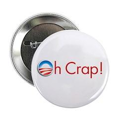"Oh Crap Obama 2.25"" Button"